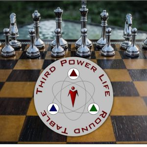 Join the Third Power Life Round Table